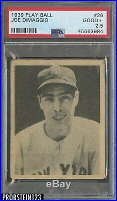 1939 Play Ball #26 Joe DiMaggio New York Yankees RC Rookie HOF PSA 2.5 GOOD+