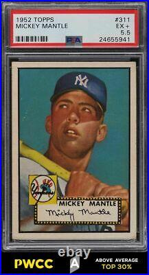 1952 Topps Mickey Mantle #311 PSA 5.5 EX+ (PWCC-A)